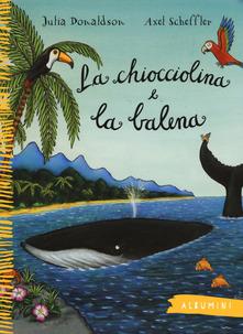 #FIABEADISTANZA: LA CHIOCCIOLINA E LA BALENA